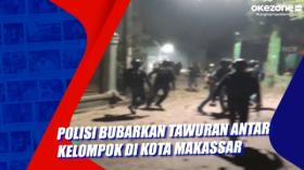 Polisi Bubarkan Tawuran Antar Kelompok di Kota Makassar