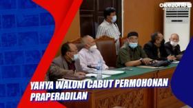 Yahya Waloni Cabut Permohonan Praperadilan