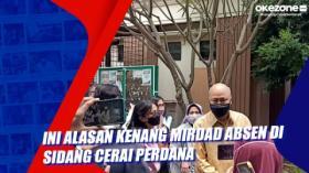 Ini Alasan Kenang Mirdad Absen di Sidang Cerai Perdana
