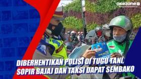 Diberhentikan Polisi di Tugu Tani, Sopir Bajaj dan Taksi Dapat Sembako