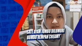Sate Ayam Jumbo Dilumuri Bumbu Rempah Creamy