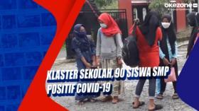 Klaster Sekolah, 90 Siswa SMP Positif Covid-19