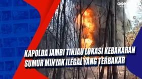 Kapolda Jambi Tinjau Lokasi Kebakaran Sumur Minyak Ilegal yang Terbakar