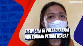 Siswi SMK di Palangkaraya Jadi Korban Peluru Nyasar
