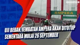 Uji Beban, Jembatan Ampera akan Ditutup Sementara Mulai 26 September