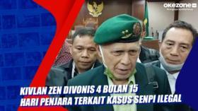 Kivlan Zen Divonis 4 Bulan 15 Hari Penjara terkait Kasus Senpi Ilegal
