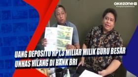 Uang Deposito Rp1,3 Miliar Milik Guru Besar Unhas Hilang di Bank BRI