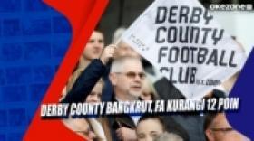 Derby County Bangkrut, FA Kurangi 12 Poin