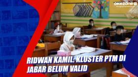 Ridwan Kamil: Kluster PTM di Jabar Belum Valid