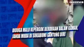 Diduga Malu Kepergok Berduaan dalam Kamar, Janda Muda di Sukabumi Gantung Diri