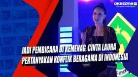 Jadi Pembicara di Kemenag, Cinta Laura Pertanyakan Konflik Beragama di Indonesia