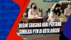 Begini Suasana Hari Pertama Simulasi PTM di Kota Bogor