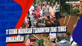 11 Siswa Madrasah Tsanawiyah yang Tewas Dimakamkan