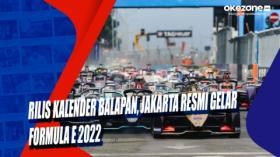 Rilis Kalender Balapan, Jakarta Resmi Gelar Formula E 2022