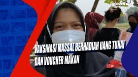 Vaksinasi Massal Berhadiah Uang Tunai dan Voucher Makan
