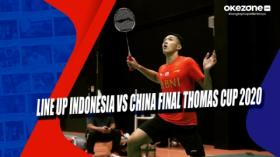 Line Up Indonesia vs China Final Thomas Cup 2020