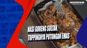 Nasi Goreng Sultan, Toppingnya Potongan Emas