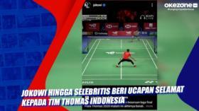 Jokowi hingga Selebritis Beri Ucapan Selamat kepada Tim Thomas Indonesia