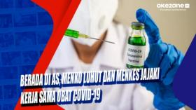 Berada di AS, Menko Luhut dan Menkes Jajaki Kerja sama Obat Covid-19