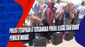 Polisi Tetapkan 6 Tersangka Pinjol Ilegal dan Buru Pemilik Modal