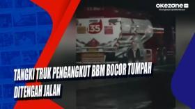 Tangki Truk Pengangkut BBM Bocor dan Tumpah Ditengah Jalan