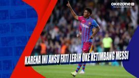 Karena Ini Ansu Fati Lebih Oke Ketimbang Messi