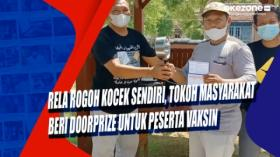 Rela Rogoh Kocek Sendiri, Tokoh Masyarakat Beri Doorprize untuk Peserta Vaksin
