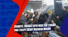 Dramatis, Evakuasi Sopir Mobil Bak Terbuka yang Terjepit Akibat Menabrak Minibus