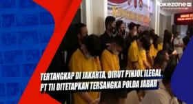 Tertangkap di Jakarta, Dirut Pinjol Ilegal PT TII Ditetapkan Tersangka Polda Jabar