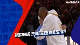Bucks Menang 127-104 atas Nets di NBA 2021-2022