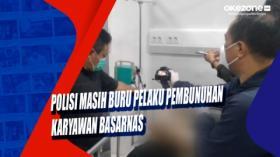 Polisi Masih Buru Pelaku Pembunuhan Karyawan Basarnas