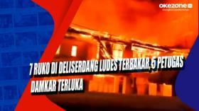 7 Ruko di Deliserdang Ludes Terbakar, 5 Petugas Damkar Terluka