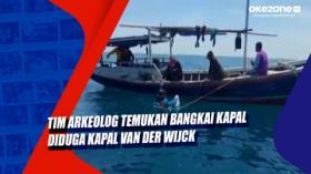 Tim Arkeolog Temukan Bangkai Kapal Diduga Kapal Van Der Wijck