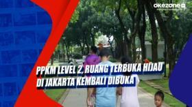 PPKM Level 2, Ruang Terbuka Hijau di Jakarta Kembali Dibuka