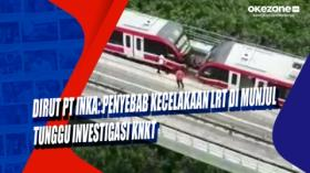 Dirut PT INKA: Penyebab Kecelakaan LRT di Munjul Tunggu Investigasi KNKT