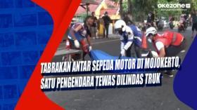 Tabrakan Antar Sepeda Motor di Mojokerto, Satu Pengendara Tewas Dilindas Truk