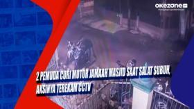 2 Pemuda Curi Motor Jamaah Masjid saat Salat Subuh, Aksinya Terekam CCTV