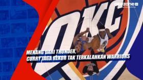 Menang dari Thunder, Curry Jaga Rekor Tak Terkalahkan Warriors
