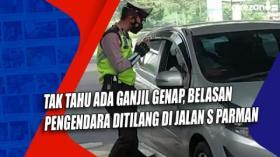 Tak Tahu Ada Ganjil Genap, Belasan Pengendara Ditilang di Jalan S Parman