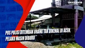 Pos Polisi Ditembak Orang Tak Dikenal di Aceh, Pelaku Masih Diburu