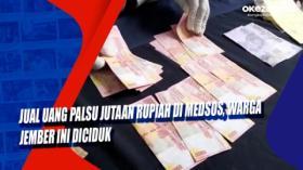 Jual Uang Palsu Jutaan Rupiah di Medsos, Warga Jember Ini Diciduk