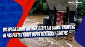 Waspada Banjir Kiriman, Debit Air Sungai Ciliwung di Pos Pantau Panus Depok Meningkat Drastis