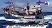 Diduga Mencuri Ikan, 10 Kapal Asing Ditangkap