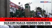 Massa Aksi 212 Jilid II, Panjati Pagar Gedung DPR MPR