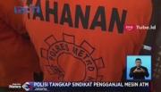 Polisi Tangkap 3 Orang Pelaku Pengganjal Mesin ATM